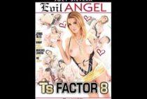 TS Factor 8
