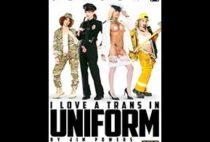 I Love A Trans In Uniform