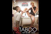 TS Taboo 2 My Boss' Wife