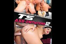 TS Ass-Initiations 12